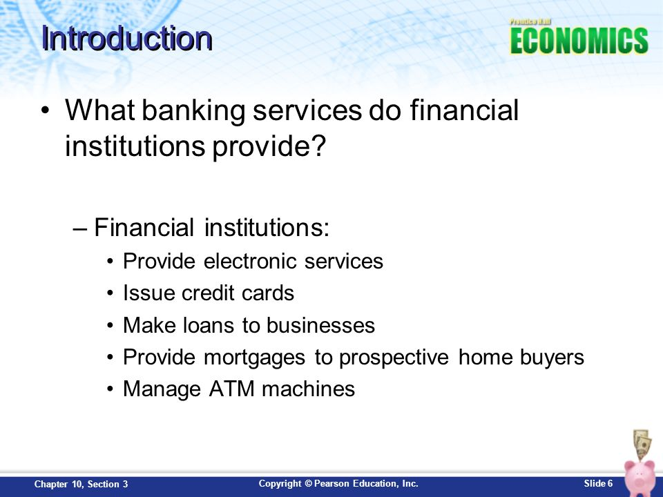 Introduction What banking services do financial institutions provide