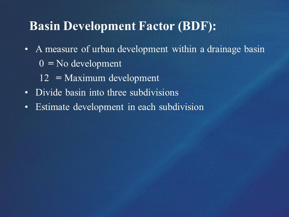 Basin Development Factor (BDF):