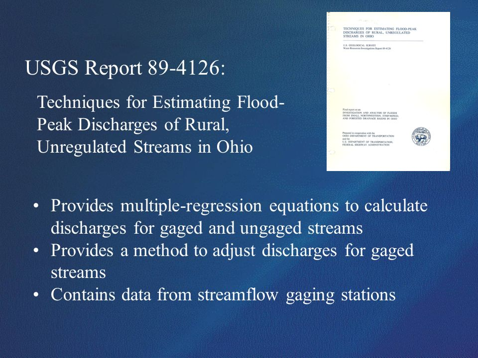USGS Report 89-4126:Techniques for Estimating Flood-Peak Discharges of Rural, Unregulated Streams in Ohio.