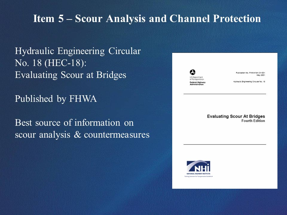 Item 5 – Scour Analysis and Channel Protection