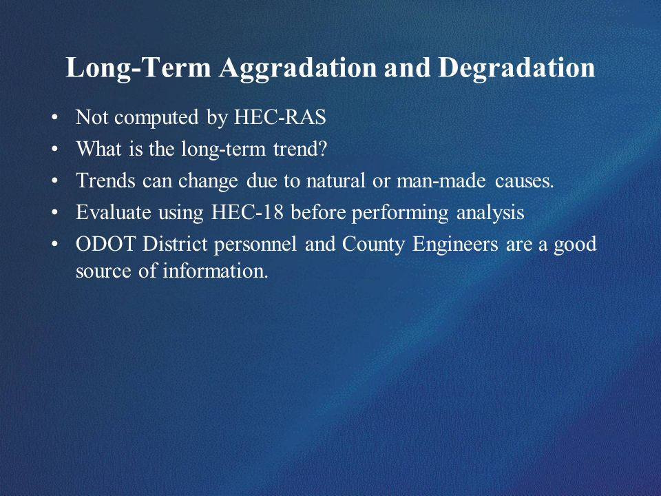 Long-Term Aggradation and Degradation
