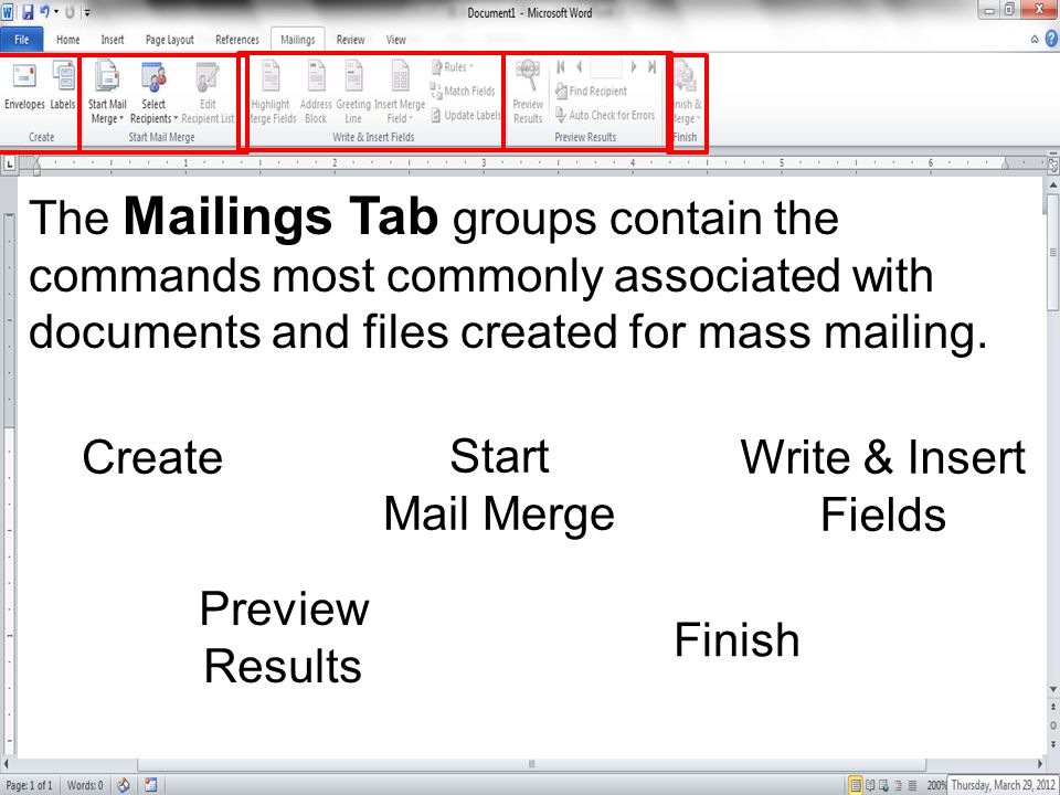 The Mailings Tab groups contain the commands most commonly associated with documents and files created for mass mailing.