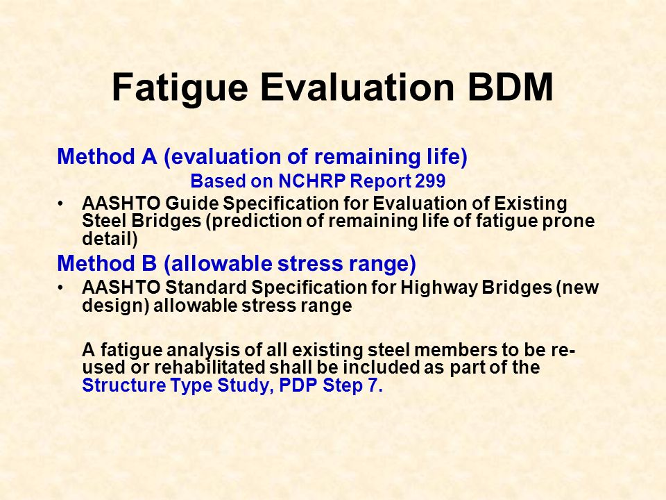 Fatigue Evaluation BDM