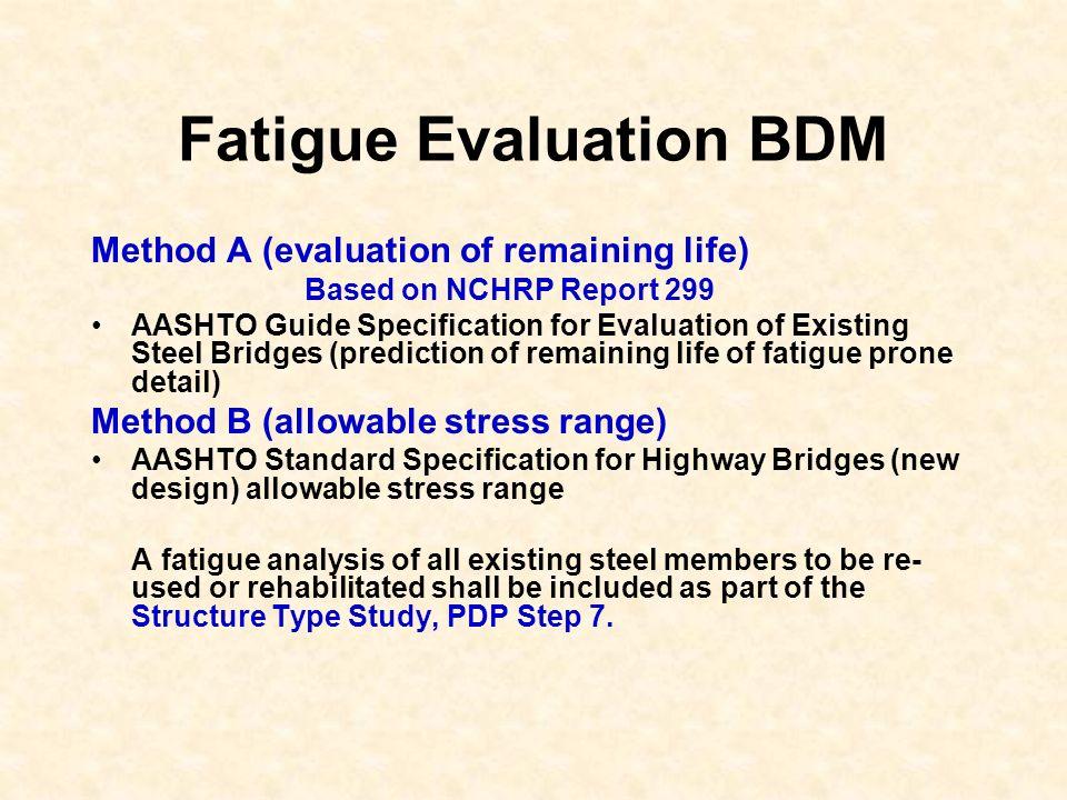 Fatigue Evaluation BDM