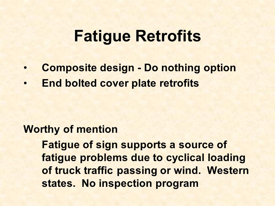 Fatigue Retrofits Composite design - Do nothing option