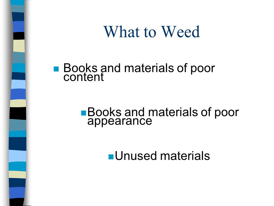 What to Weed Books and materials of poor content