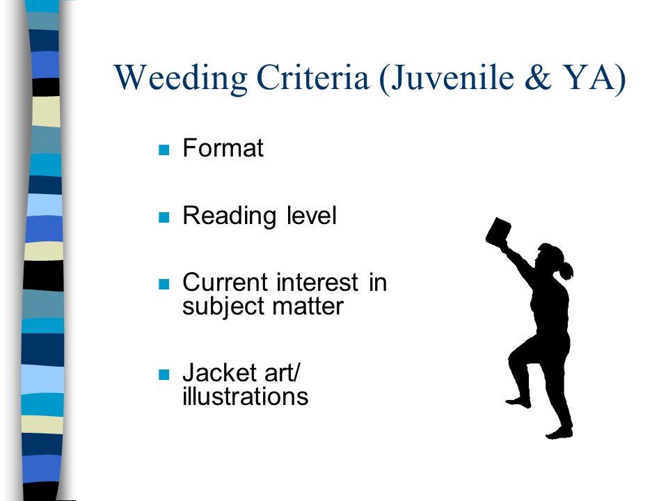 Weeding Criteria (Juvenile & YA)