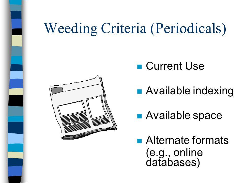 Weeding Criteria (Periodicals)