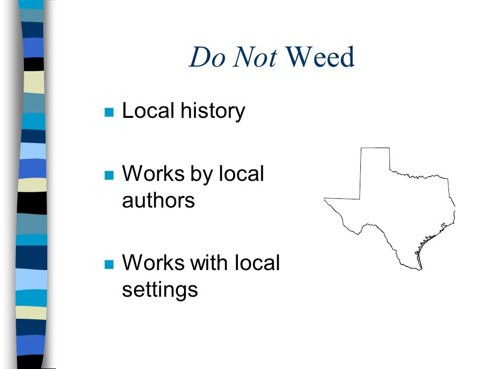 Do Not Weed Local history Works by local authors