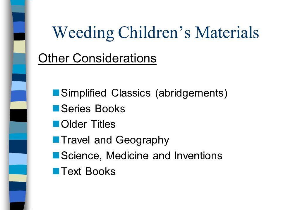 Weeding Children's Materials