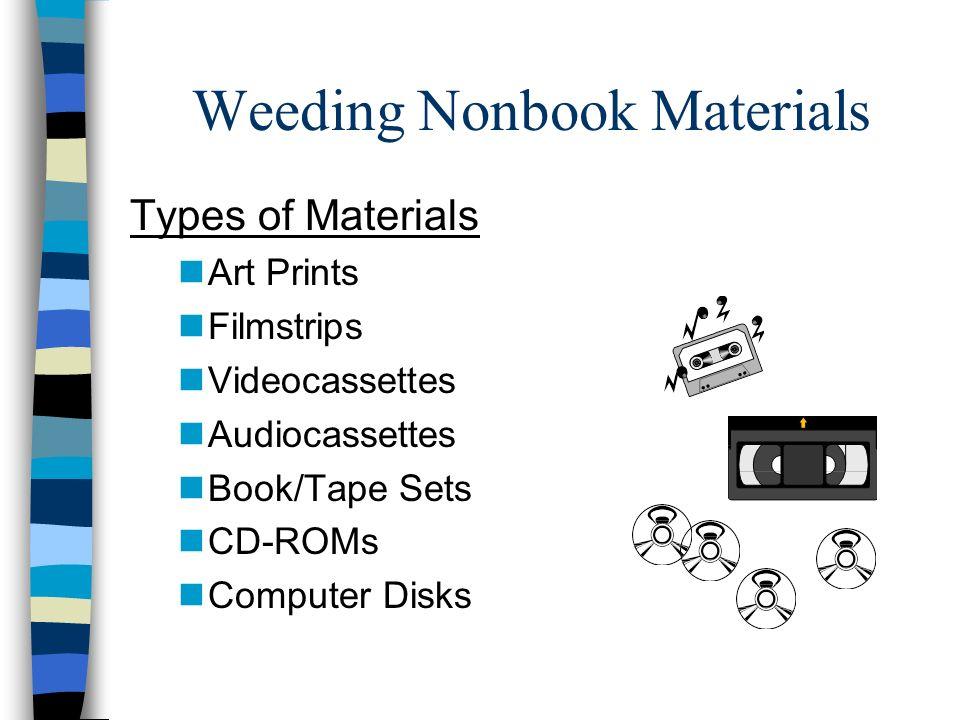 Weeding Nonbook Materials
