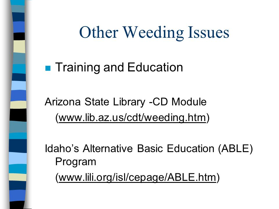 Other Weeding Issues Training and Education