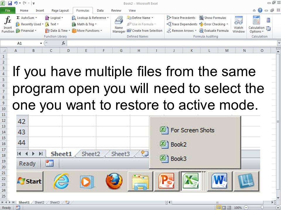 If you have multiple files from the same program open you will need to select the one you want to restore to active mode.
