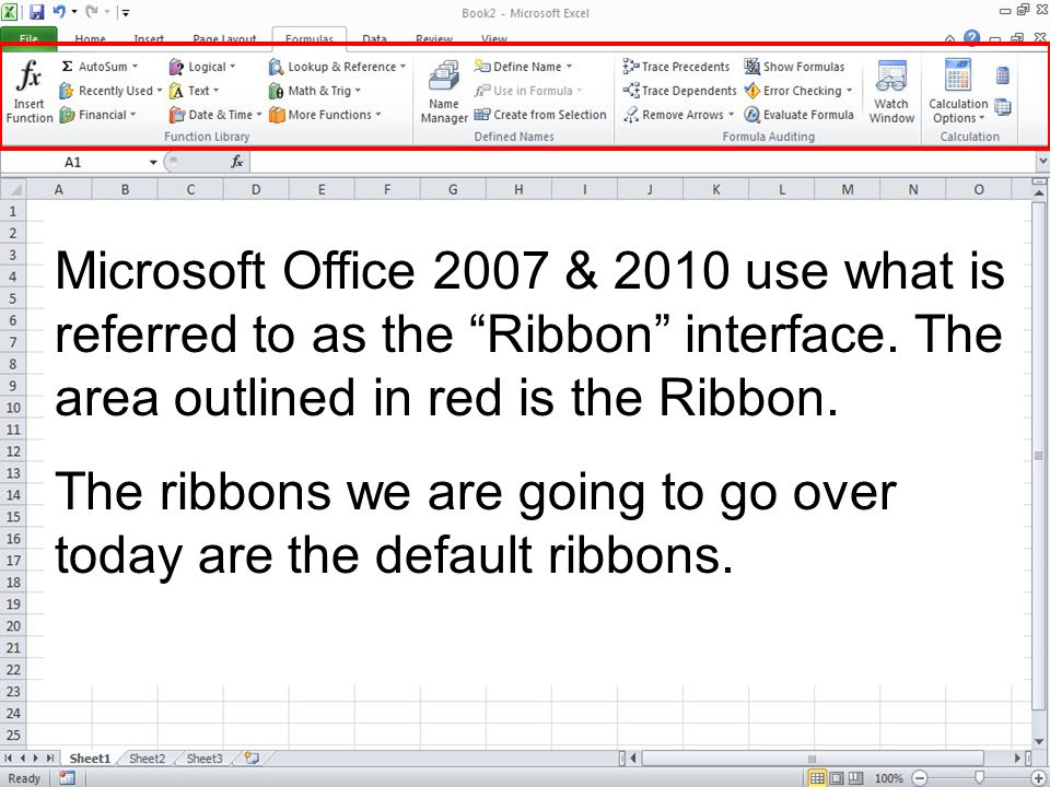 Microsoft Office 2007 & 2010 use what is referred to as the Ribbon interface. The area outlined in red is the Ribbon.