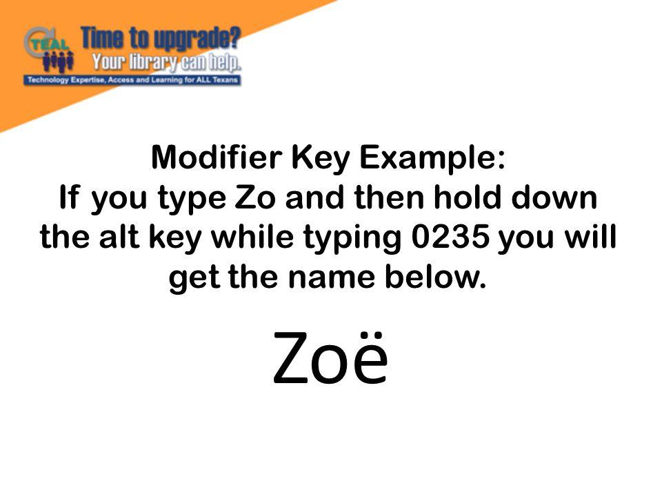 Zoë Modifier Key Example: