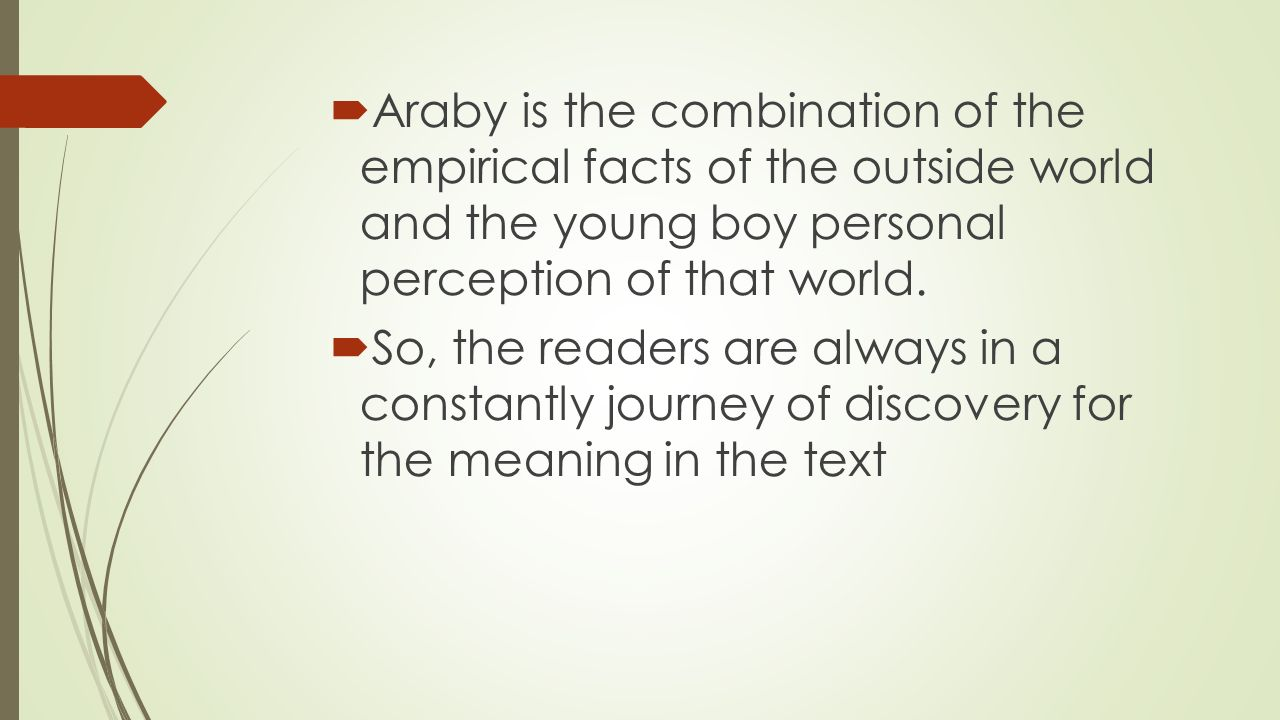 diction araby Diction, imagery, detail, and syntax in poetry essay sample  list at least three  examples of diction in the text that add to the overall tone  diction of araby.