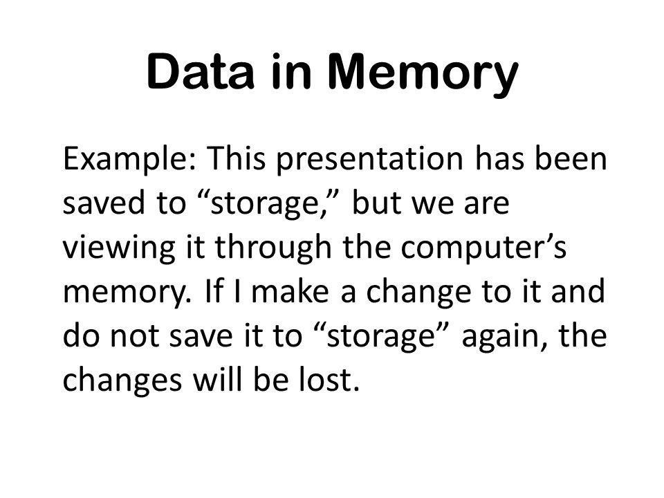 Data in Memory