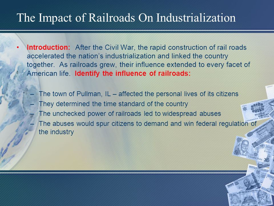 the impact of railroads in america Railroads traditionally have played an important role in the farming industry since the massive railroad construction boom in 19th century america, farmers all around the world have been presented with an opportunity to transport their produce to market, increasing the efficiency of their operations.