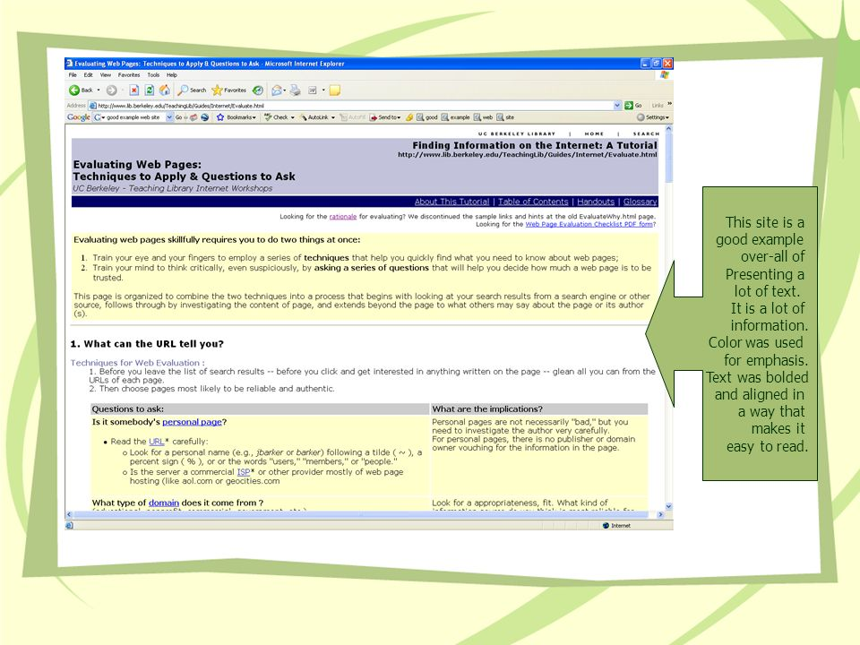 This site is a good example. over-all of. Presenting a. lot of text. It is a lot of. information.