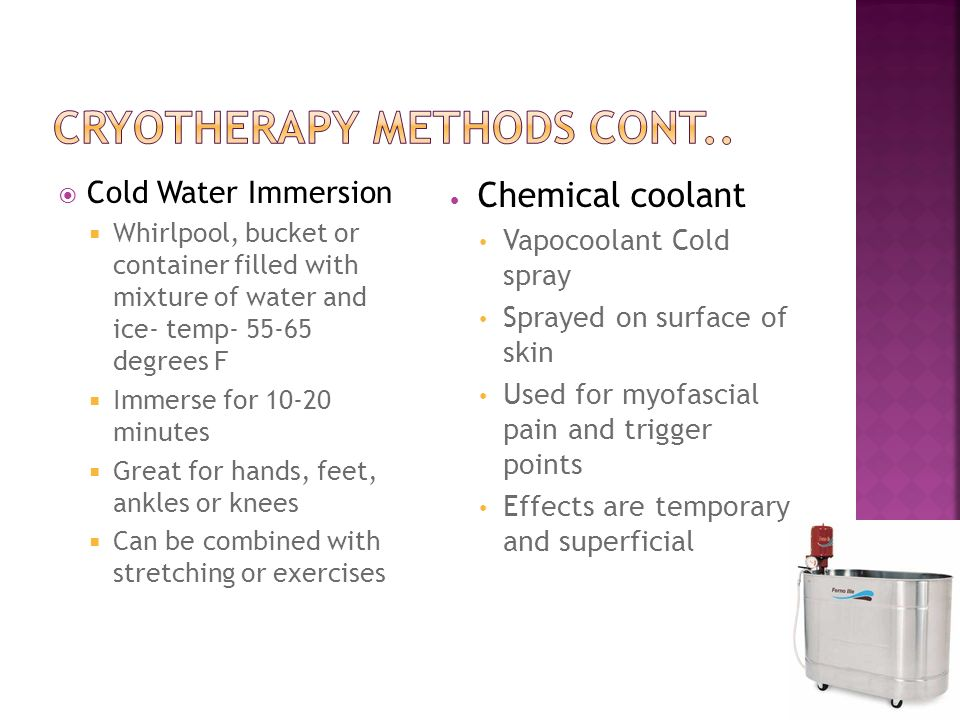 Cryotherapy Methods cont..