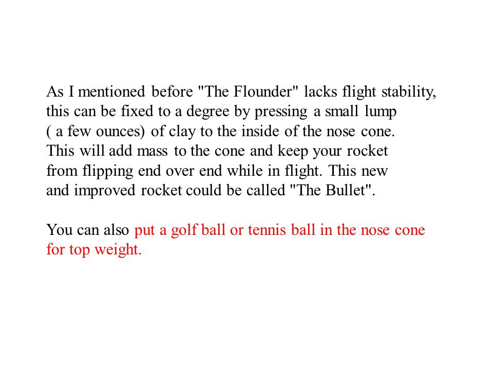 As I mentioned before The Flounder lacks flight stability,