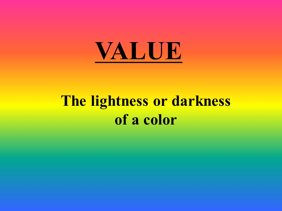 The lightness or darkness of a color