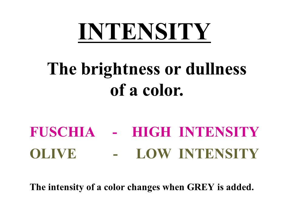 The brightness or dullness of a color.