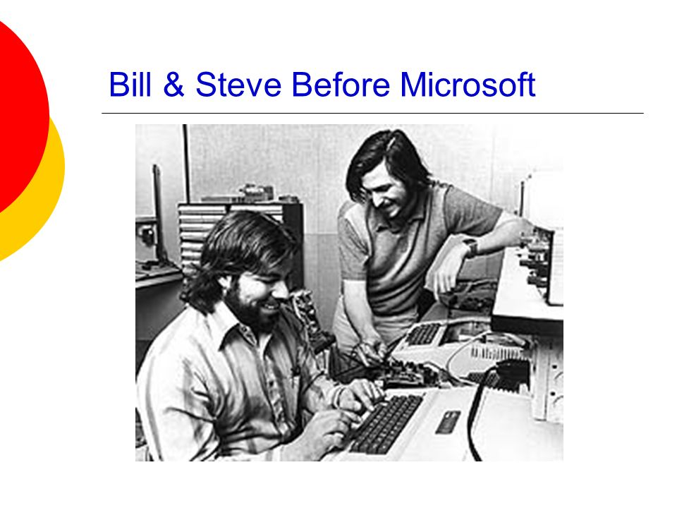 Bill & Steve Before Microsoft