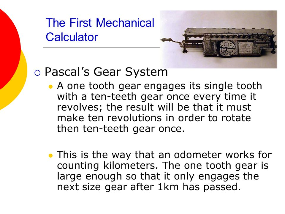 The First Mechanical Calculator