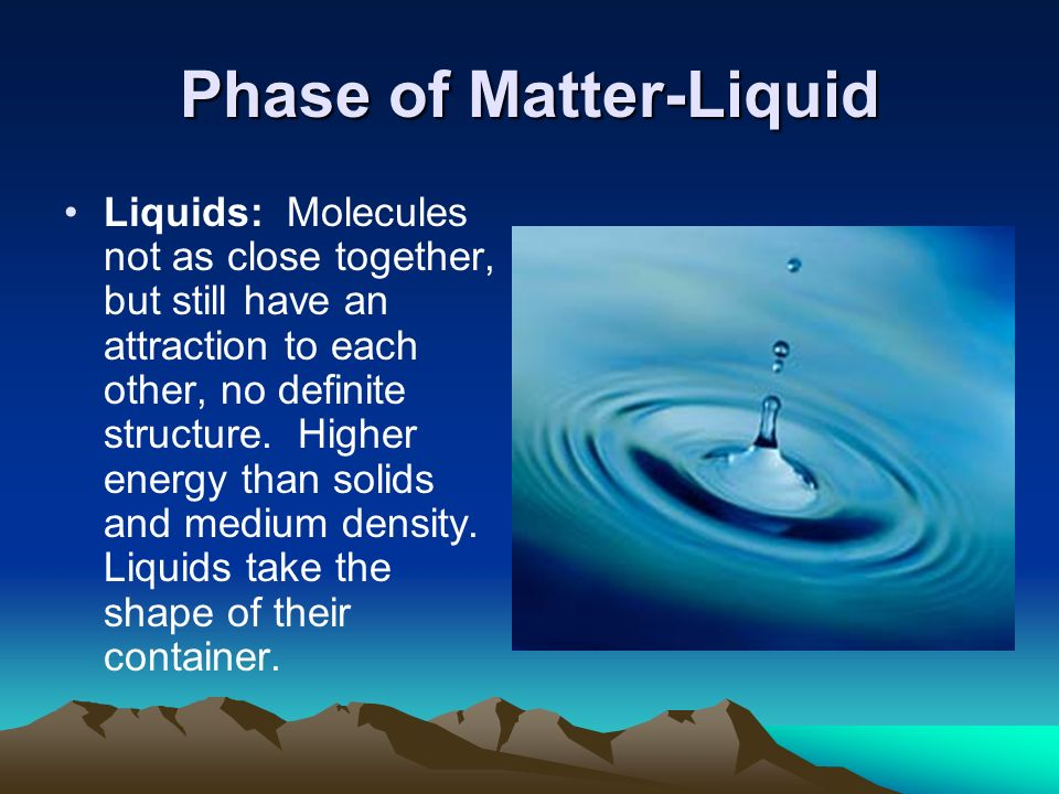 Phase of Matter-Liquid