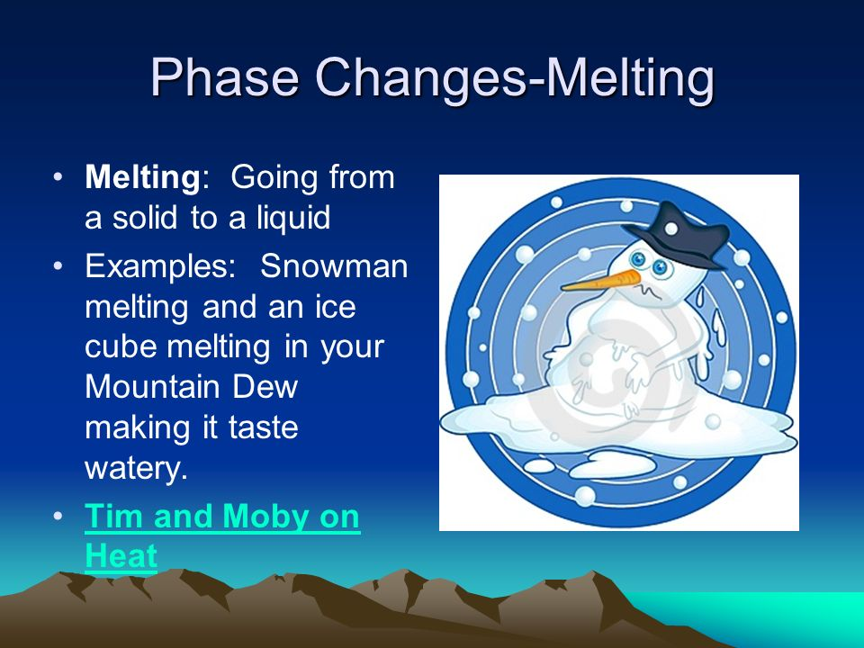 Phase Changes-Melting