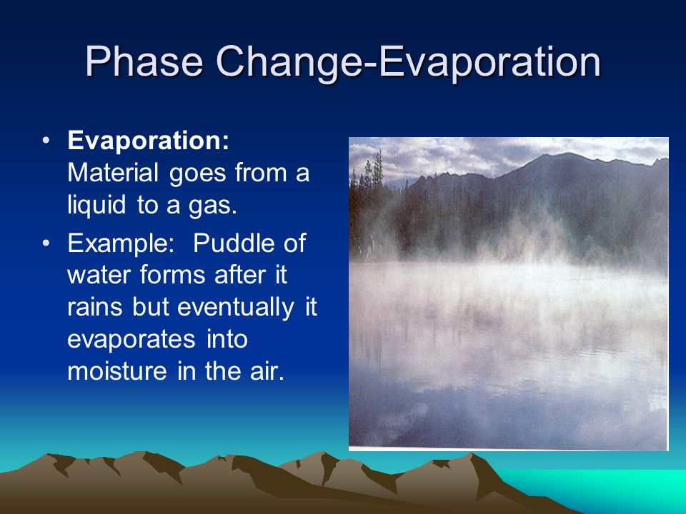 Phase Change-Evaporation
