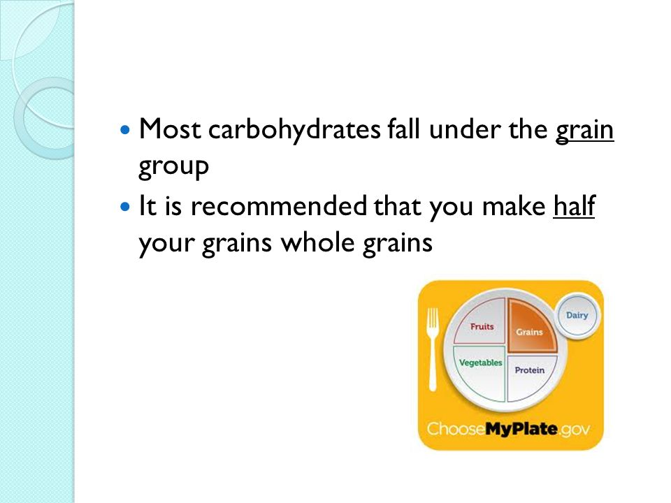 Most carbohydrates fall under the grain group