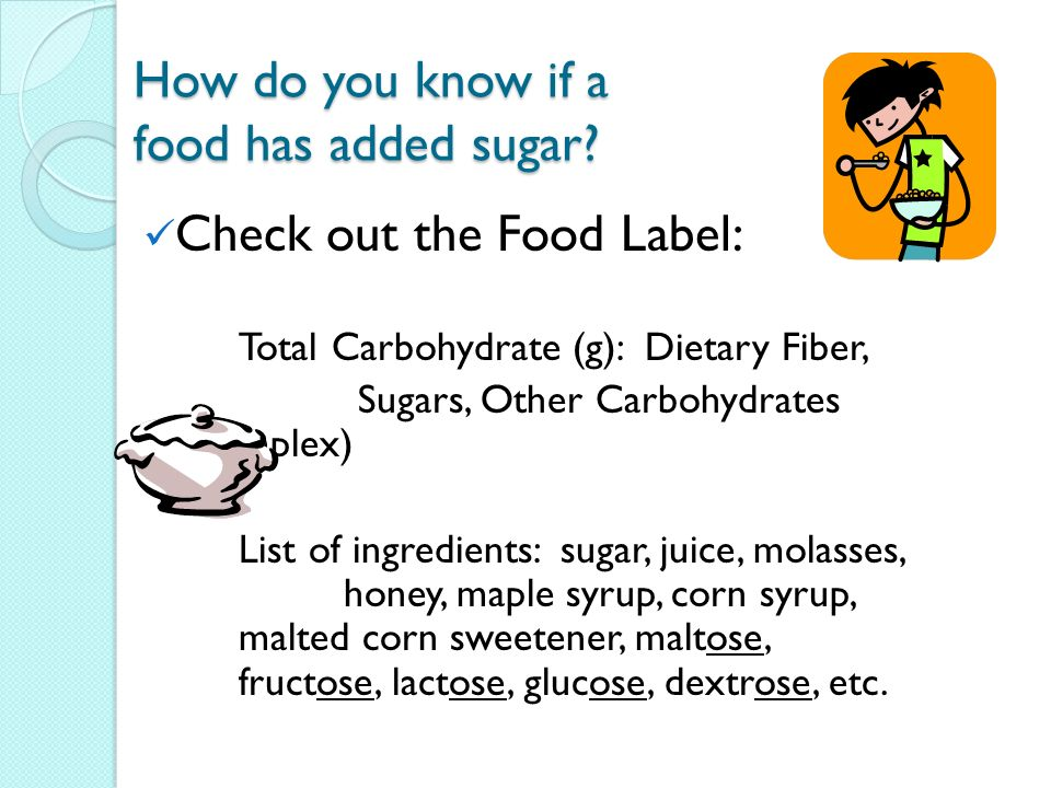 How do you know if a food has added sugar