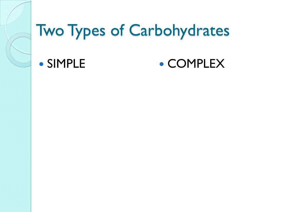 Two Types of Carbohydrates