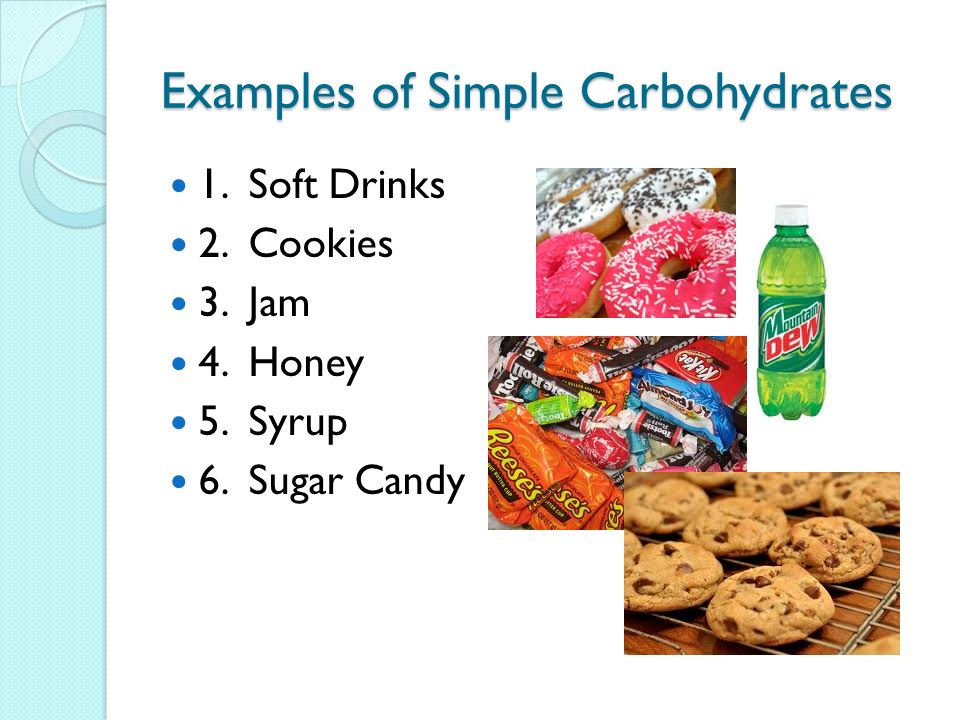 Examples of Simple Carbohydrates