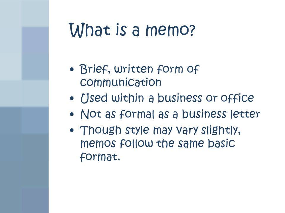 What is a memo Brief, written form of communication
