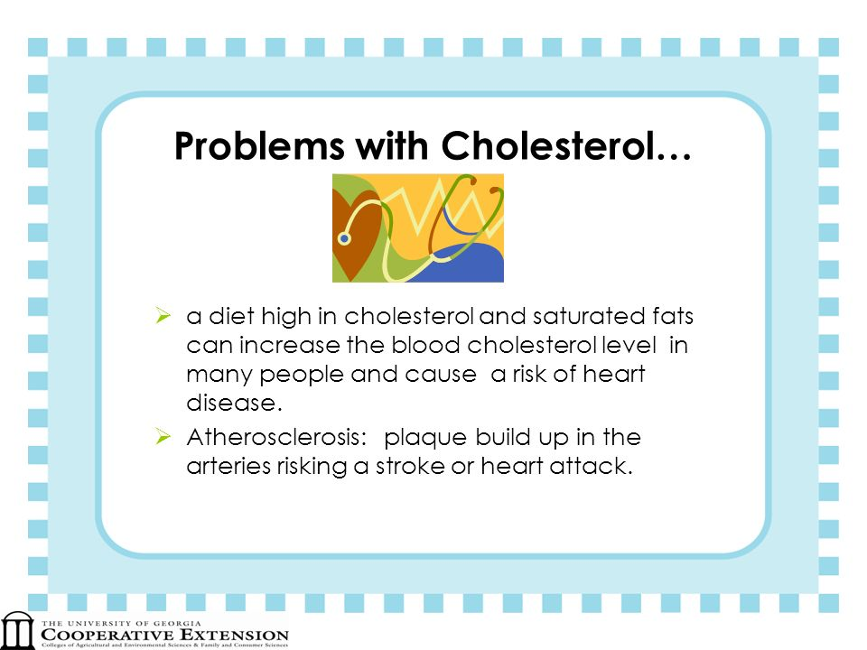 Problems with Cholesterol…