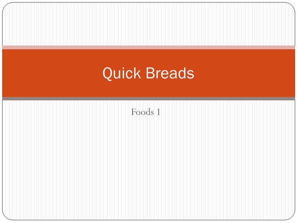 Quick Breads Foods 1