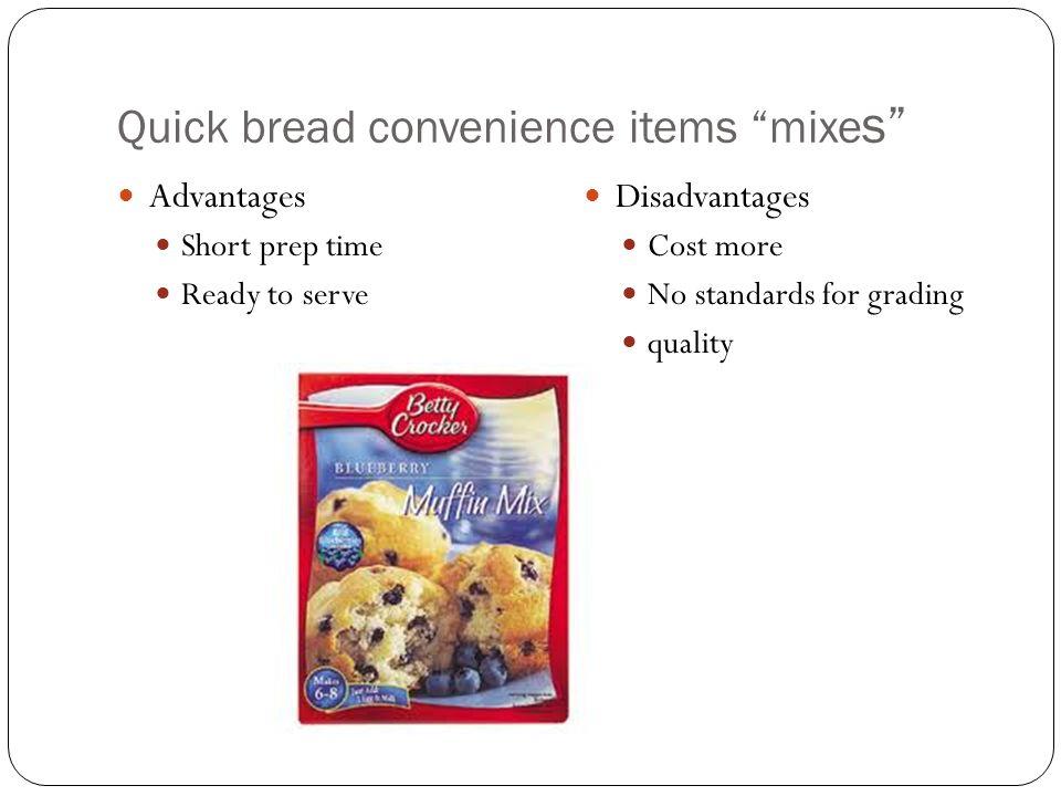 Quick bread convenience items mixes