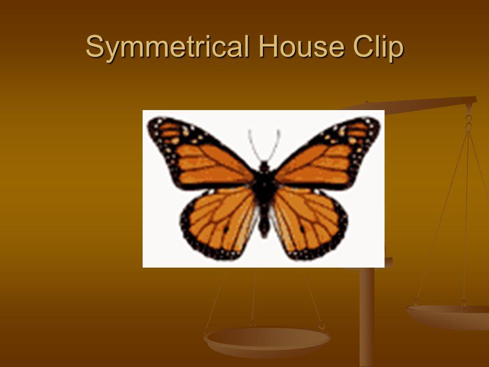 Symmetrical House Clip