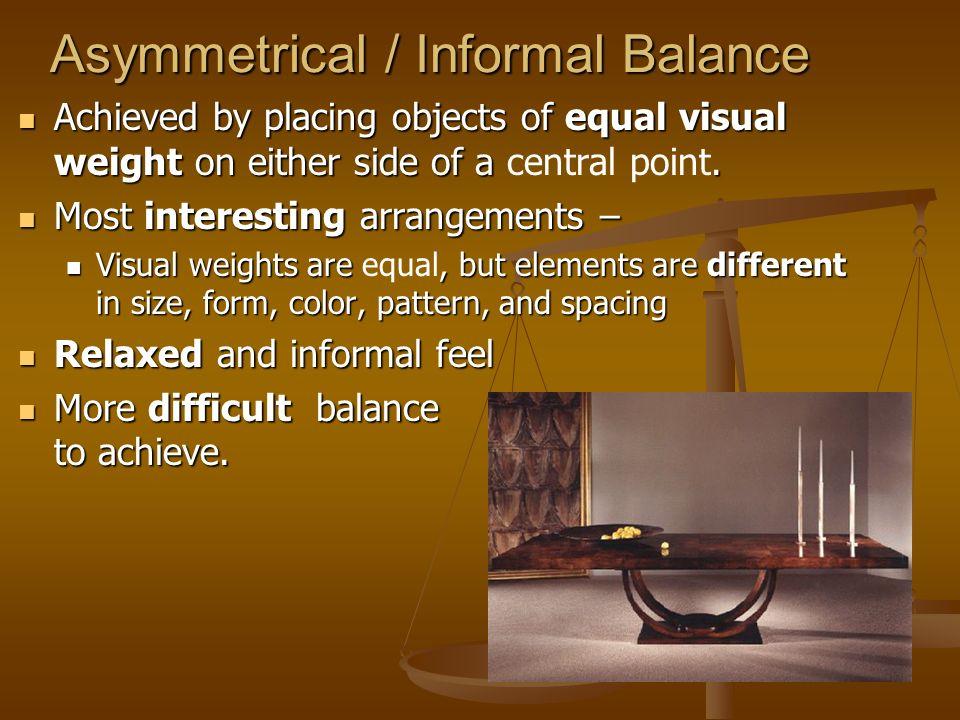 Asymmetrical / Informal Balance