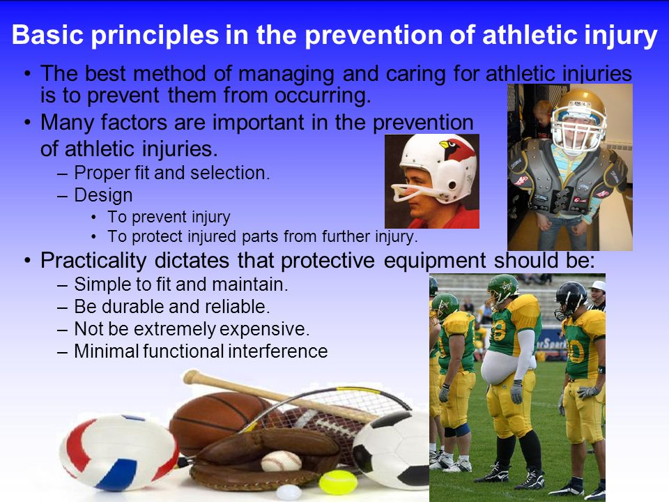 Basic principles in the prevention of athletic injury