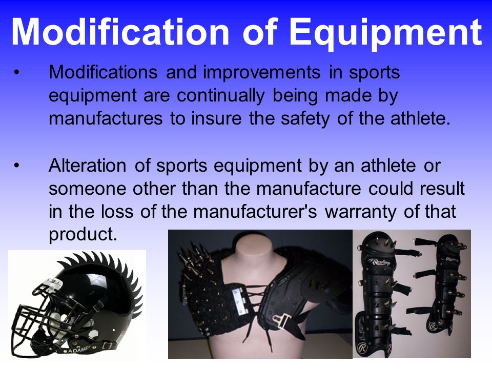 Modification of Equipment