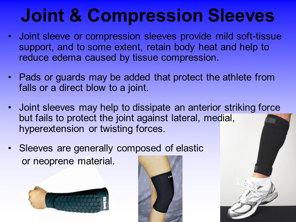 Joint & Compression Sleeves