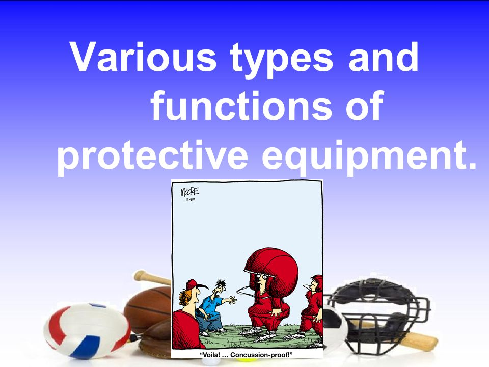 Various types and functions of protective equipment.