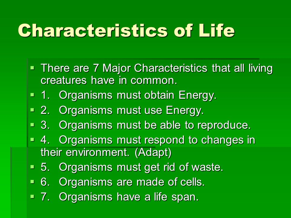 What are the 7 characteristics of living things?