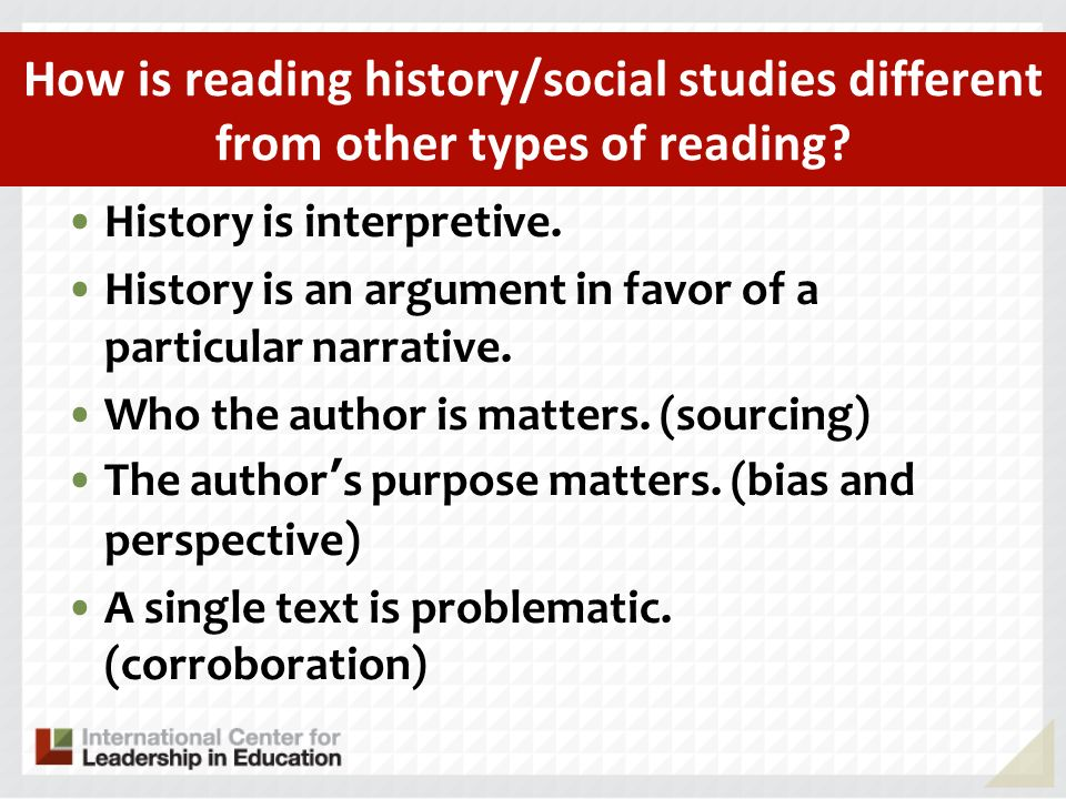 How is reading history/social studies different from other types of reading