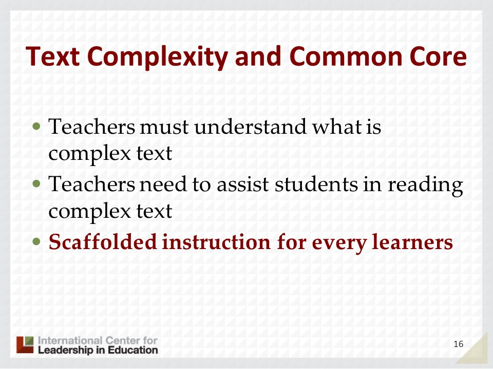 Text Complexity and Common Core