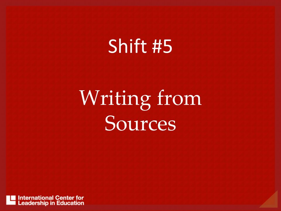 Shift #5 Writing from Sources